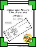 Interpreting Algebra Tiles - Equations ISN Booklet - TEKS 6.10A