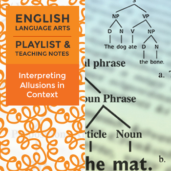 Interpreting Allusions in Context - Playlist and Teaching Notes