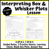 Interpreting Box and Whisker Plots Lesson- Notes, Practice, Learning Check