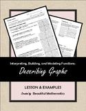 Interpreting, Building, and Modeling Functions:  Describin