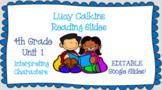 Interpreting Characters-Lucy Calkins Reading-Grade 4-Unit 1-Editable**