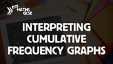 Interpreting Cumulative Frequency Graphs - Complete Lesson