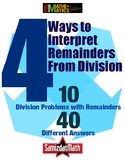 Interpreting Division Remainders: 10 problems, 4 different ways to solve !