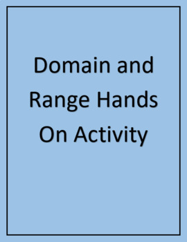 Interpreting Domain and Range from a Graph - Hands On Activity