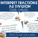 Interpreting Fractions as Division Task Cards - 5th Grade CCSS
