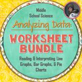 Interpreting Graphs and Analyzing Data Worksheet Bundle