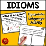 Interpreting Idioms! A Figurative Language Activity for Students to Illustrate!