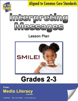 Interpreting Messages Lesson Plan Grades 2-3 - Aligned to Common Core