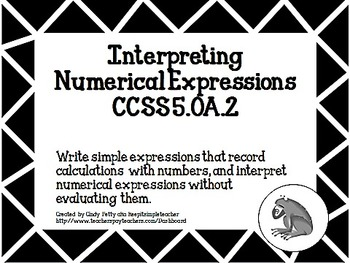 Interpreting Numerical Expressions for CCSS 5.OA.2