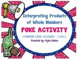 3.OA.1 Word Problem Multiplication 1-Digit by 1-Digit POKE Activity