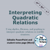 Interpreting Quadratic Relations - real life situations