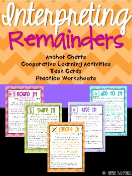 Interpreting Remainders: Anchor Charts & Story Problems