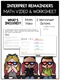 Interpreting Remainders Math Video and Worksheet