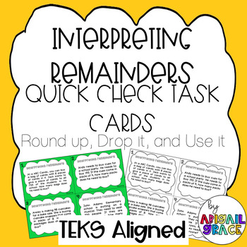 Interpreting Remainders Quick Check Task Cards