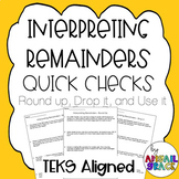 Interpreting Remainders Quick Checks