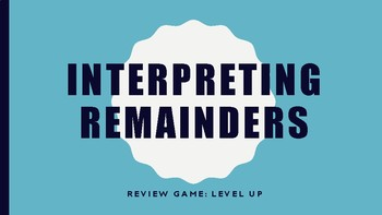 Interpreting Remainders Review