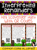 Division Interpreting Remainders Scavenger Hunt with QR CODES COMMON CORE 4.OA.3