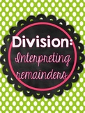 Interpreting Remainders and Division Activities Common Core Aligned