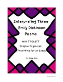 Interpreting Three of Emily Dickinson's Poems with TPCASTT