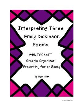 Interpreting Three of Emily Dickinson's Poems with TPCASTT