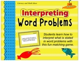 Interpreting Word Problems Game