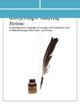 Interpreting and Analyzing Fiction