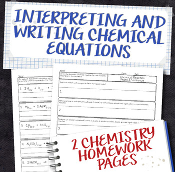 Interpreting and Writing Chemical Equations Chemistry Homework Worksheets