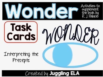 Interpreting the Precepts from the novel Wonder by R.J. Palacio Task Cards