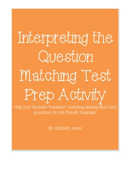 Interpreting the Question Matching Test Prep Activity