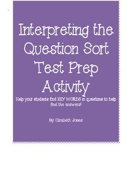 Interpreting the Question Sort Test Prep Activity