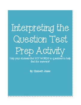 Interpreting the Question Test Prep Activity