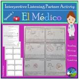 Interpretive Listening - El Doctor / Medical Unit- Partner Activity