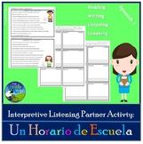 Interpretive Listening - Mi Horario - My School Schedule Partner Activity