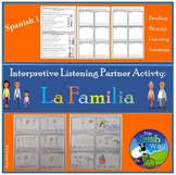 Interpretive Listening - La Familia - Family Partner Activity