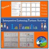 La Familia - The Family - Interpretive Listening - Partner