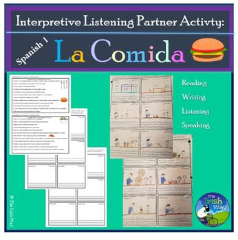 Interpretive Listening - La comida - Partner Story Activity