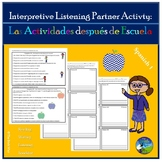 Interpretive Listening - Las Actividades - After School Activities Partner Act.