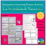 Interpretive Listening - Las Actividades de las Vacaciones - Vacation Activ.