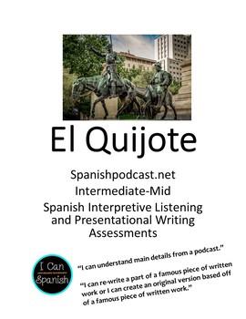 Interpretive Listening and Presentational Writing Assessments: El Quijote