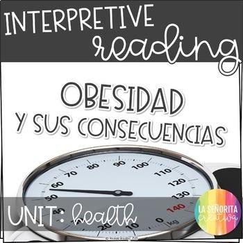 Interpretive Reading (HEALTH) - Obesidad y sus consequencias
