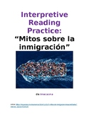 Interpretive Reading Practice: Mitos sobre la inmigración