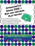Interquartile Range (IQR) & Box-and-Whisker Plot Review
