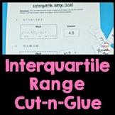Interquartile Range (IQR) Engaging Cut-and-Glue Worksheet: 7.SP.4, 6.SP.5c