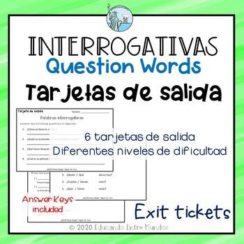 Interrogativas Exit Slips Spanish Question Words