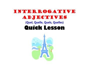 Interrogative Adjectives (Quel, Quelle, Quels, Quelles): F