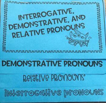 Interrogative, Demonstrative, and Relative Pronoun Foldable