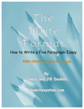 "Interrogative Leads: Hook Your Reader ""The Write Format"""