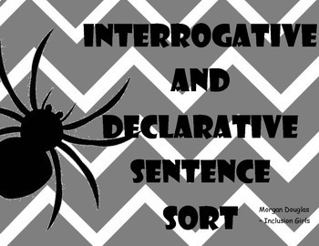Interrogative and Declarative Sentence Sort- Spider Themed