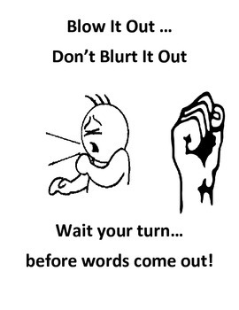 Interrupting-Blurting