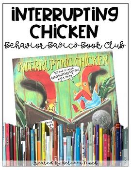 Interrupting Chicken- Behavior Basics Book Club